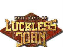 Evil days of Luckless John