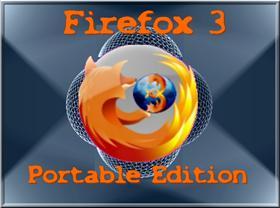 """Firefox 3 Portable Edition"""