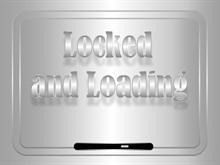 Locked and Loading