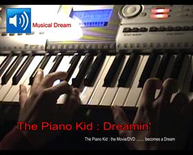 The Piano Kid :  Dreamin'