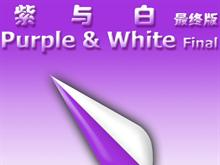 Purple and White Final